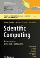 Scientific Computing: An Introduction using Maple and MATLAB