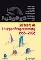 Fifty Years of Integer Programming 1958–2008